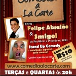 Stand Up Comedy:  Comédia a La Carte